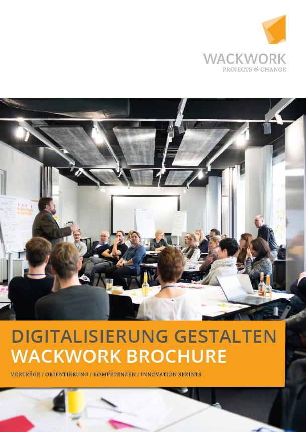 Digitalisierung gestalten - WACKWORK Brochure
