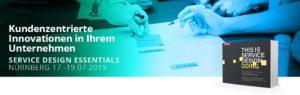 Die Service Design Essentials bringen kundenzentrierte Innovationen in ihr Unternehmen..